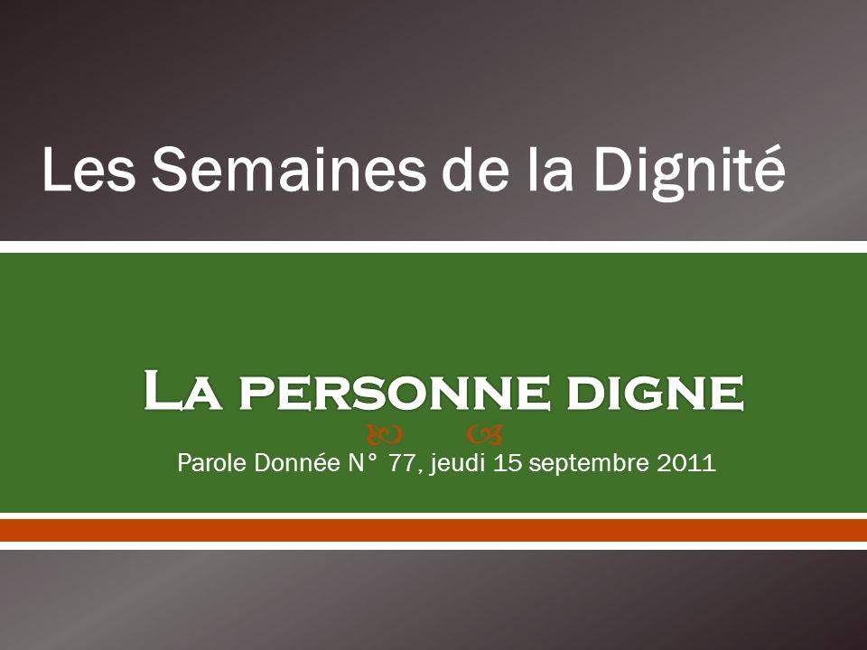 Parole Donnée N° 77, jeudi 15 septembre 2011