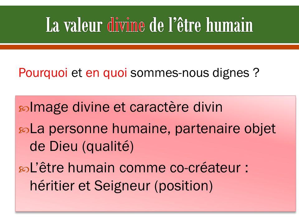 La valeur divine de l'être humain