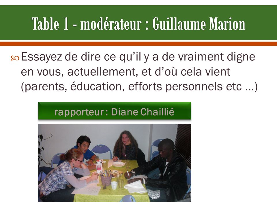 Table 1 - modérateur : Guillaume Marion