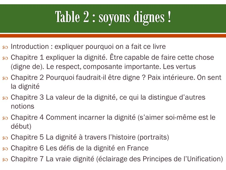 Table 2 : soyons dignes ! Introduction : expliquer pourquoi on a fait ce livre.