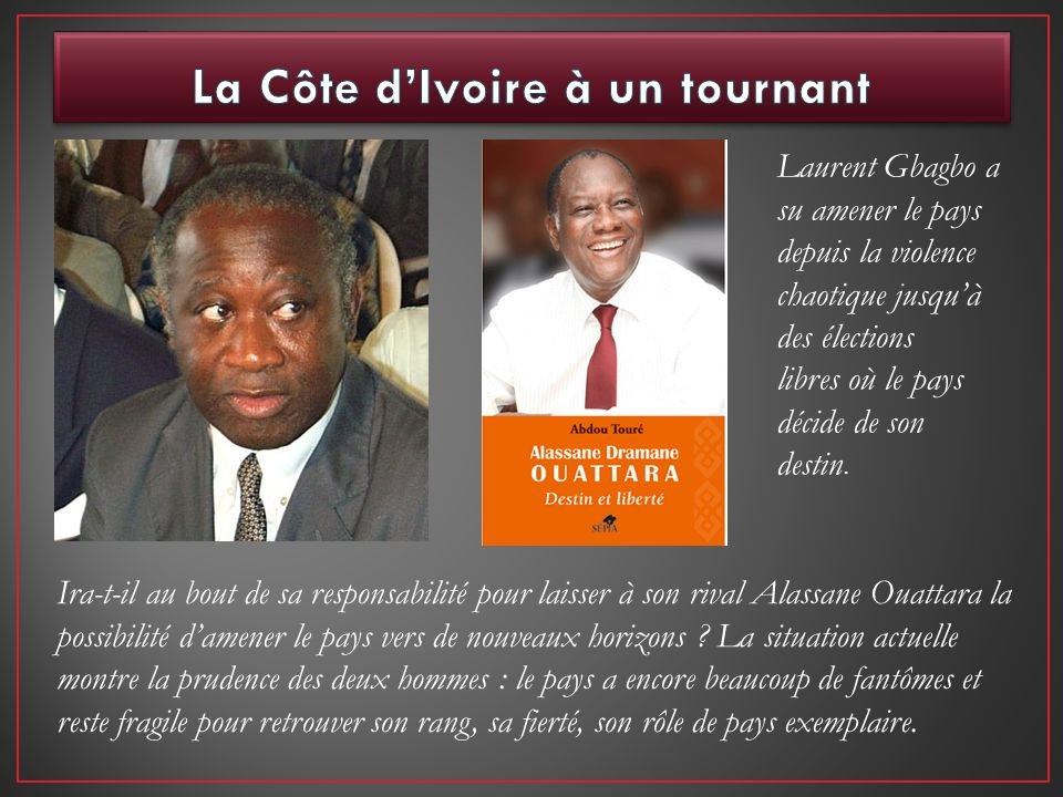 La Côte d'Ivoire à un tournant