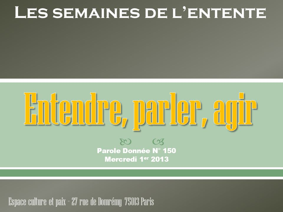 Parole Donnée N° 150 Mercredi 1er 2013