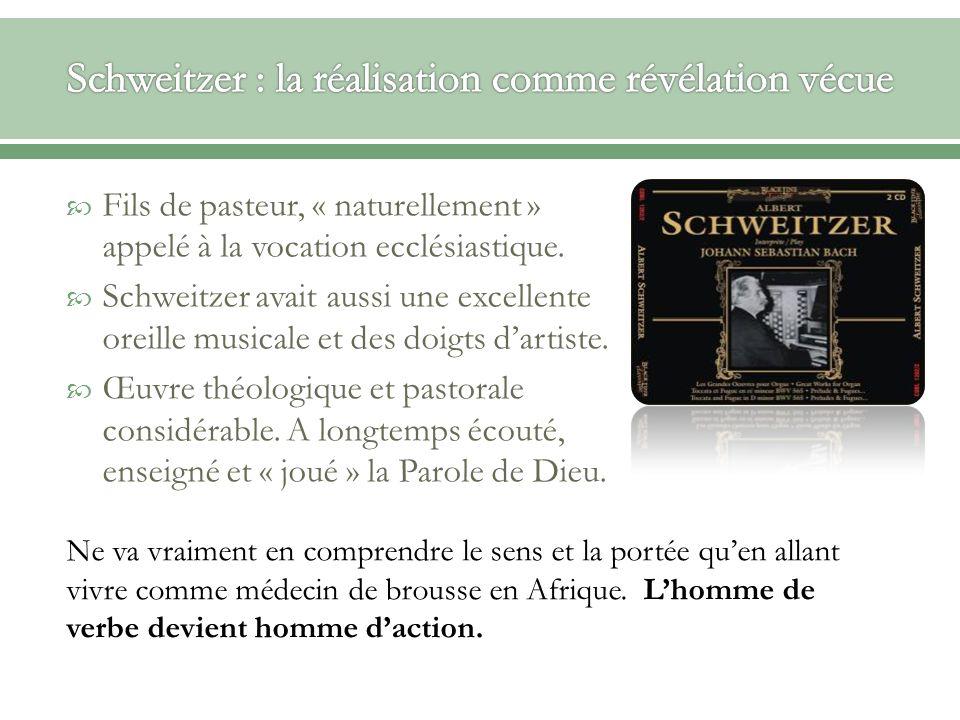Schweitzer : la réalisation comme révélation vécue