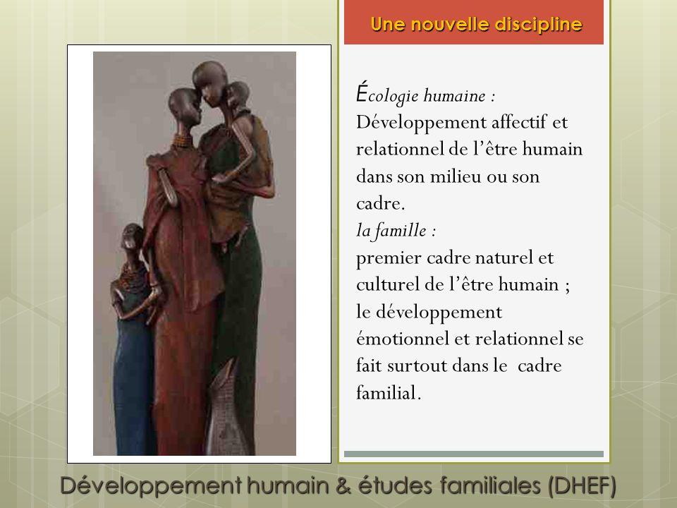 Développement humain & études familiales (DHEF)