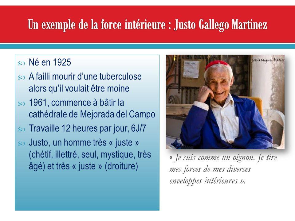 Un exemple de la force intérieure : Justo Gallego Martinez
