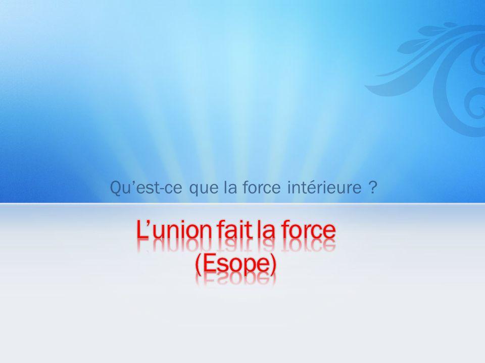 L'union fait la force (Esope)