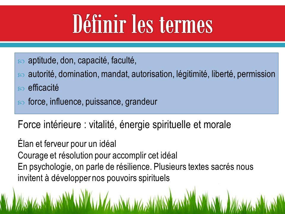 Définir les termes aptitude, don, capacité, faculté, autorité, domination, mandat, autorisation, légitimité, liberté, permission.