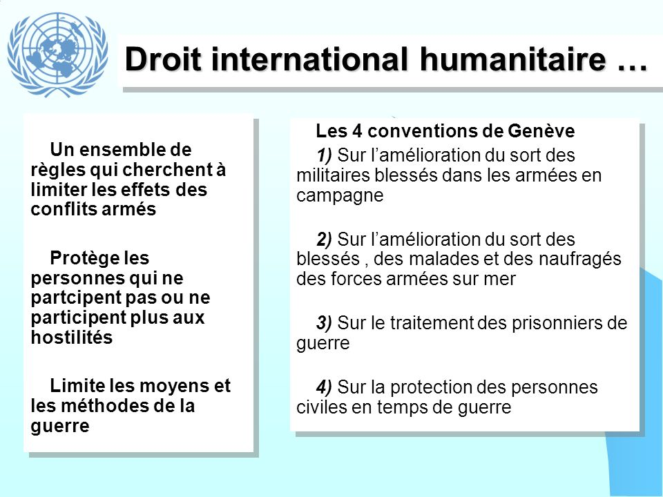 Droit international humanitaire …