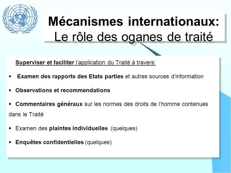 Mécanismes internationaux: Le rôle des oganes de traité
