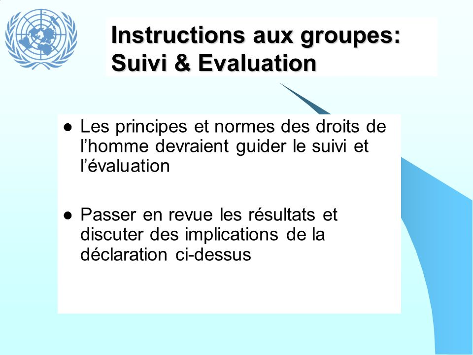 Instructions aux groupes: Suivi & Evaluation