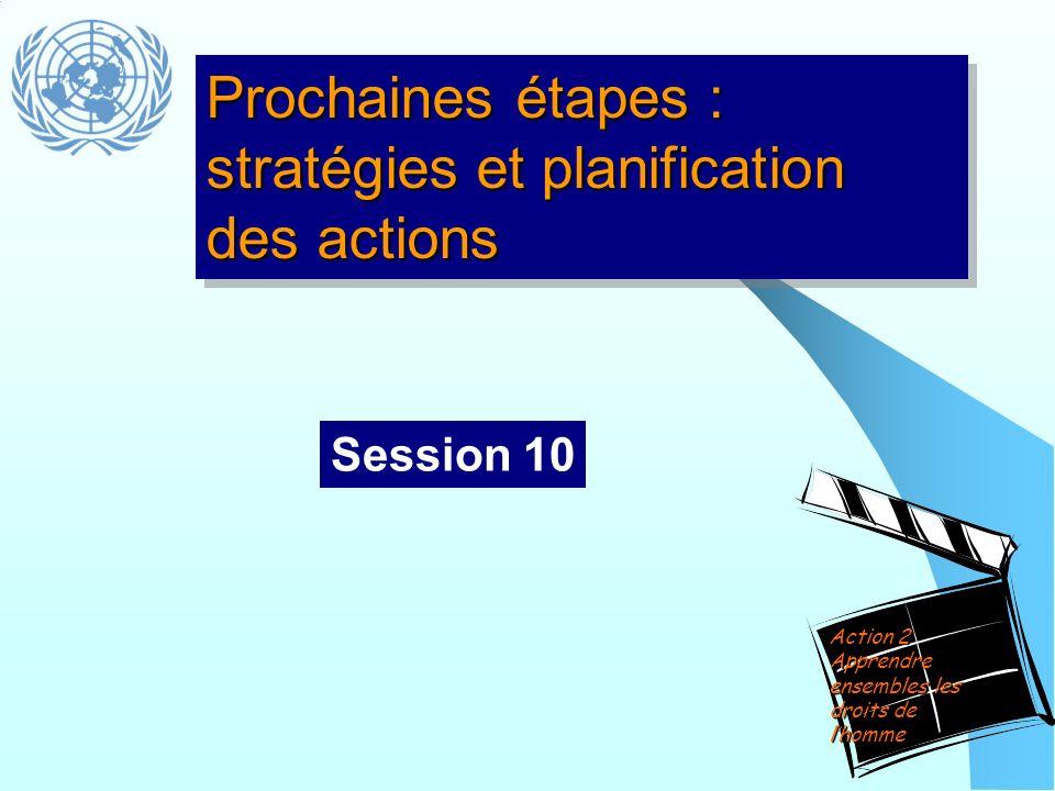 Prochaines étapes : stratégies et planification des actions