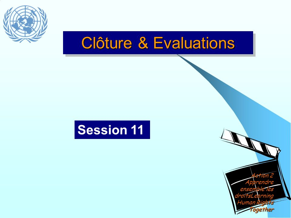 Clôture & Evaluations Session 11
