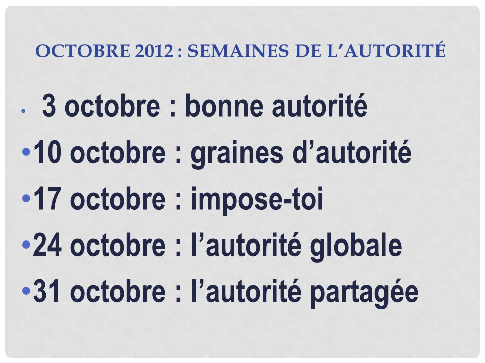 octobre 2012 : semaines de l'autorité