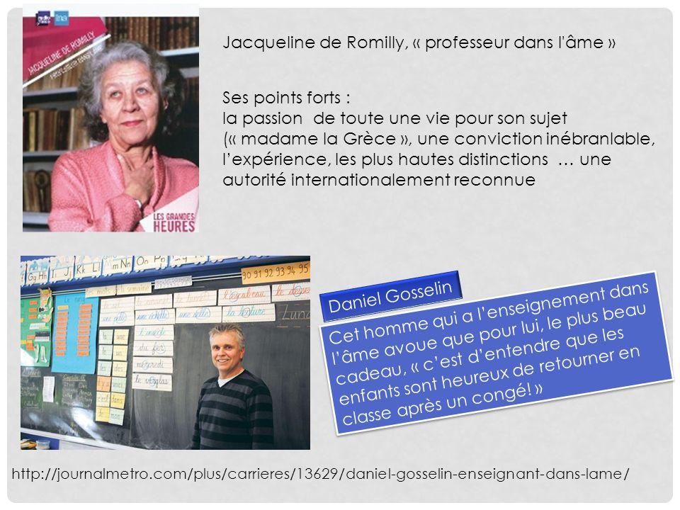 Jacqueline de Romilly, « professeur dans l âme »