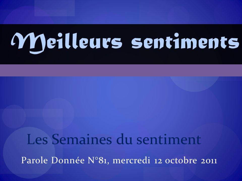 Parole Donnée N°81, mercredi 12 octobre 2011