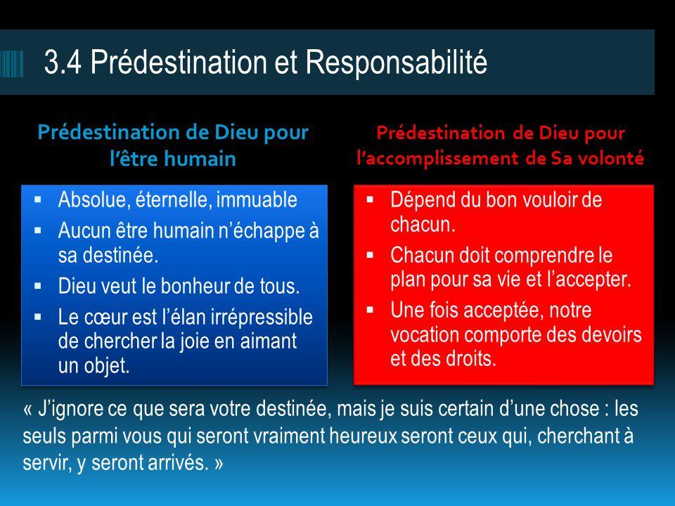 3.4 Prédestination et Responsabilité
