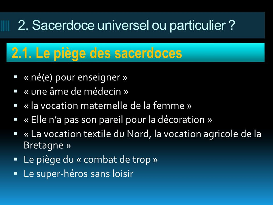 2. Sacerdoce universel ou particulier
