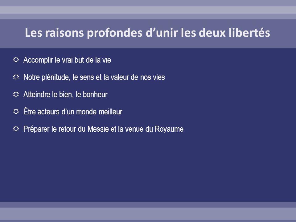 Les raisons profondes d'unir les deux libertés