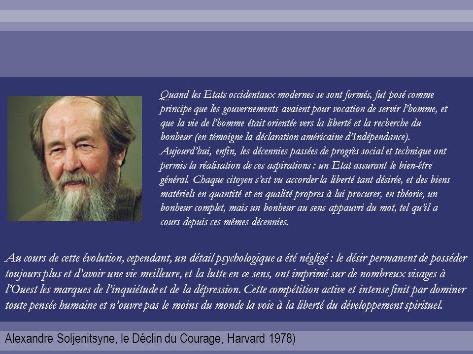 Alexandre Soljenitsyne, le Déclin du Courage, Harvard 1978)
