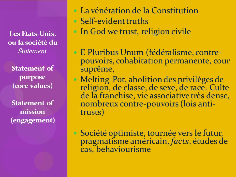 La vénération de la Constitution Self-evident truths