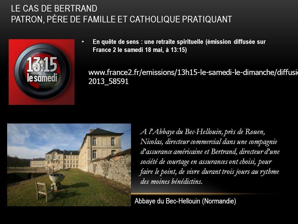 Le cas de Bertrand patron, père de famille et catholique pratiquant