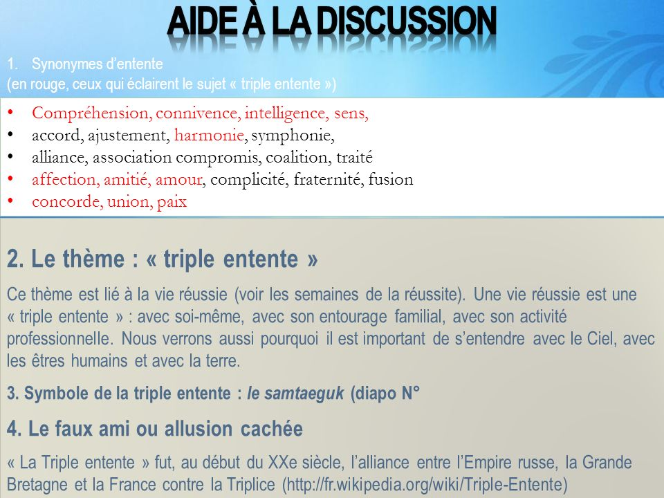 Aide à la discussion 2. Le thème : « triple entente »