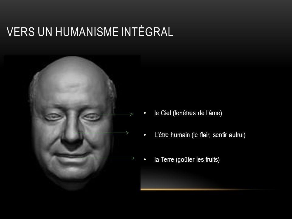 Vers un humanisme intégral