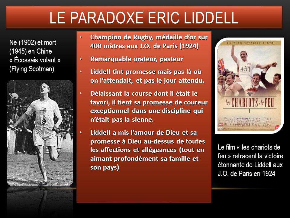 Le paradoxe ERIC Liddell