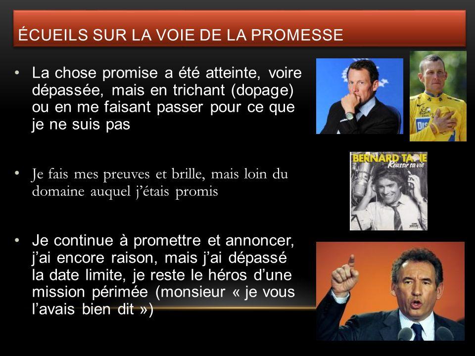 écueils sur la voie de la promesse
