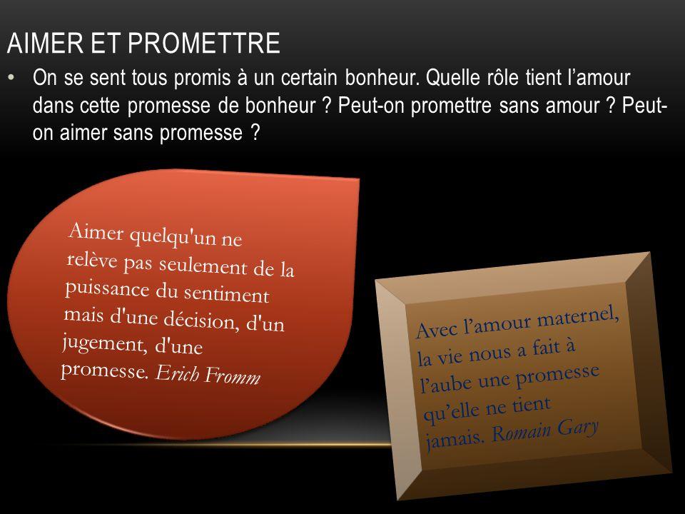 Aimer et promettre