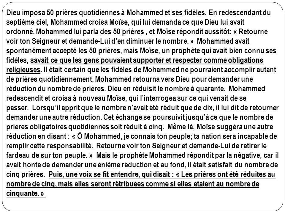 Dieu imposa 50 prières quotidiennes à Mohammed et ses fidèles