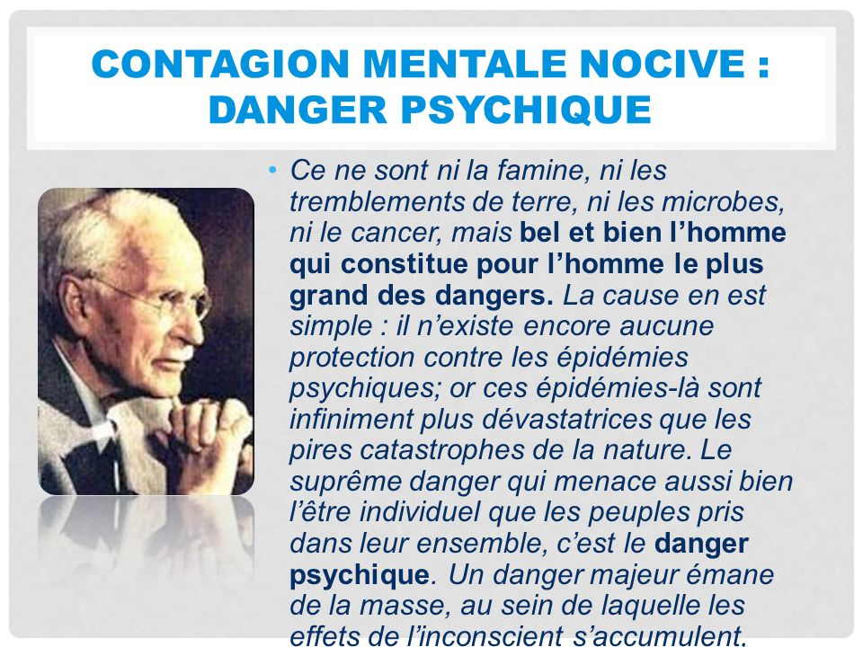 Contagion mentale nocive : danger psychique
