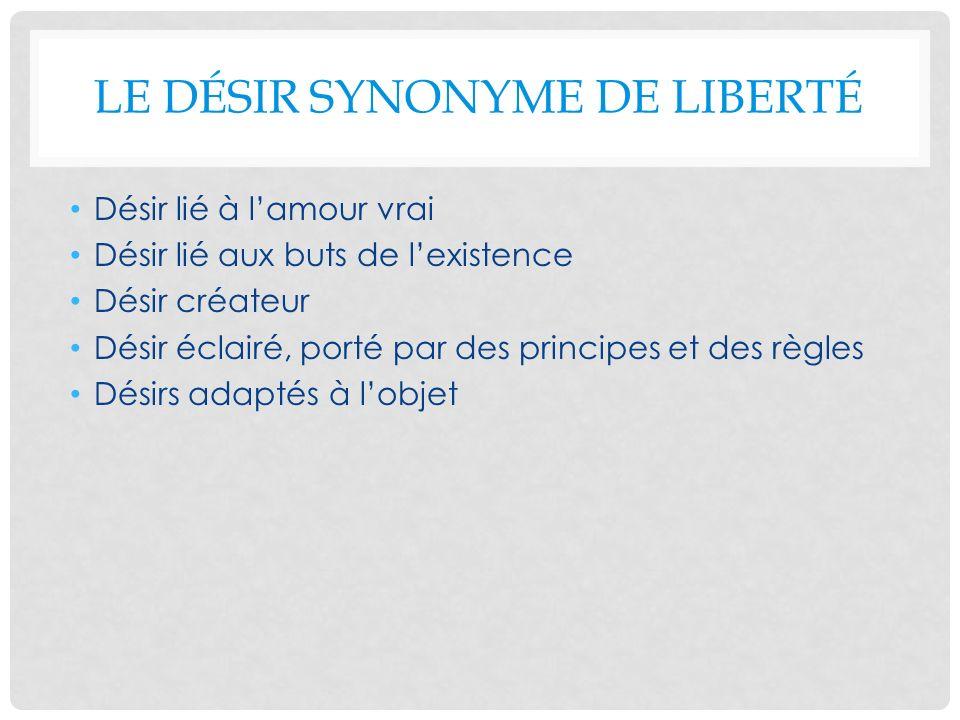 Le désir synonyme de liberté