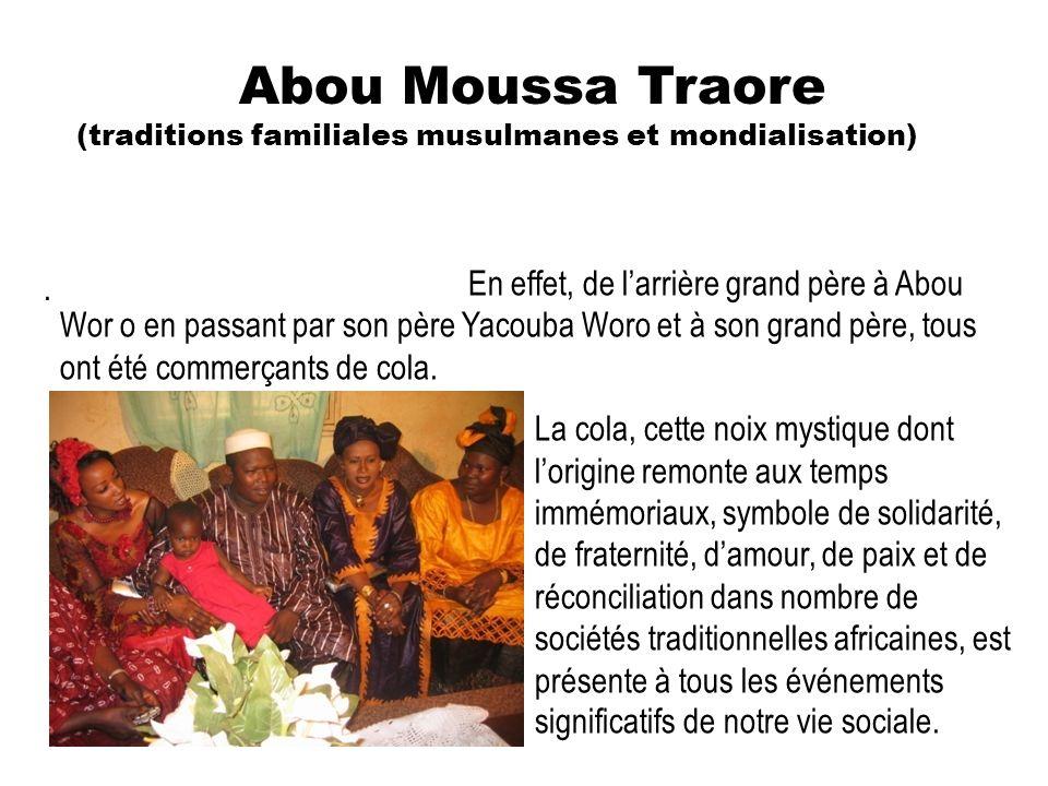 Abou Moussa Traore (traditions familiales musulmanes et mondialisation)