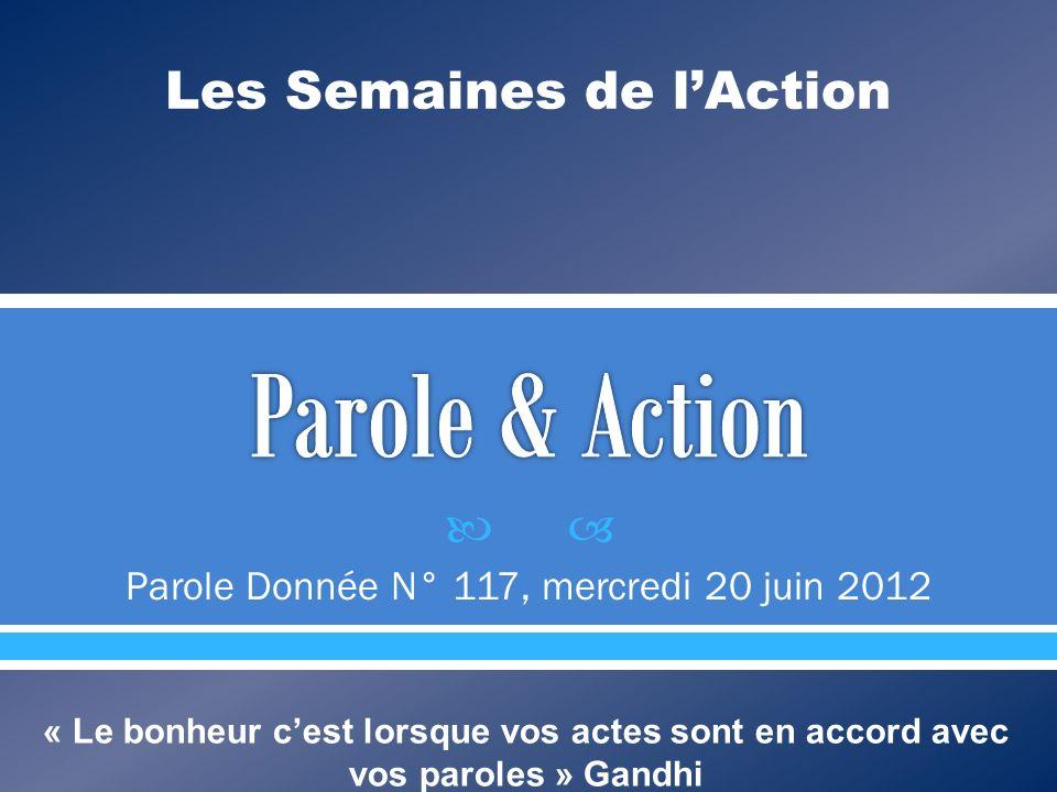 Parole Donnée N° 117, mercredi 20 juin 2012