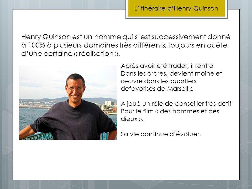 L'itinéraire d'Henry Quinson