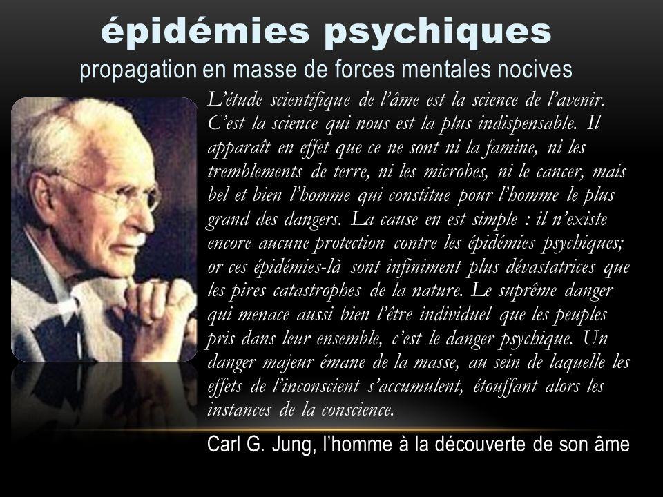 épidémies psychiques propagation en masse de forces mentales nocives