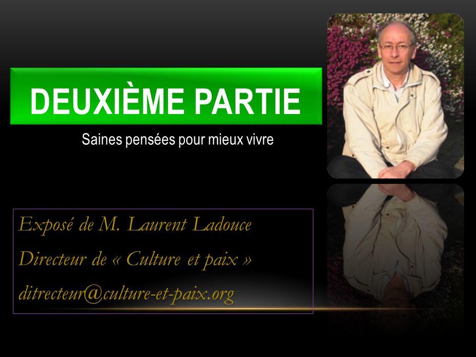deuxième partie Exposé de M. Laurent Ladouce