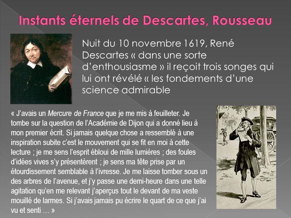 Instants éternels de Descartes, Rousseau