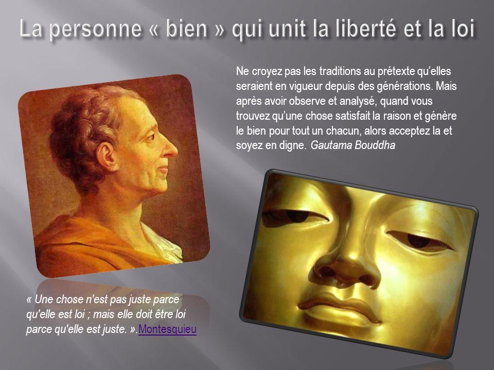 La personne « bien » qui unit la liberté et la loi