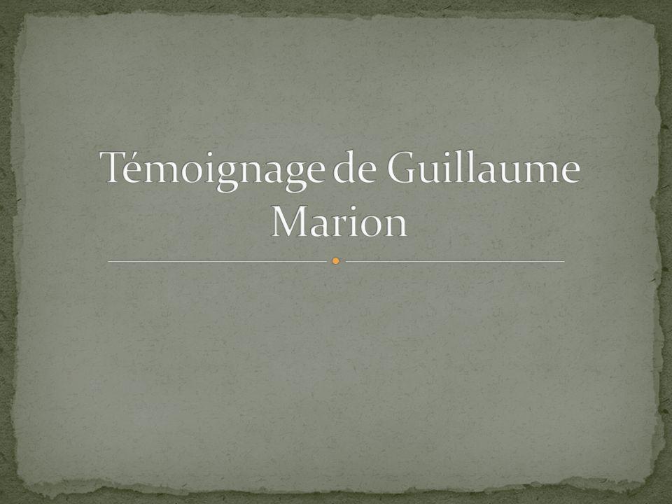 Témoignage de Guillaume Marion