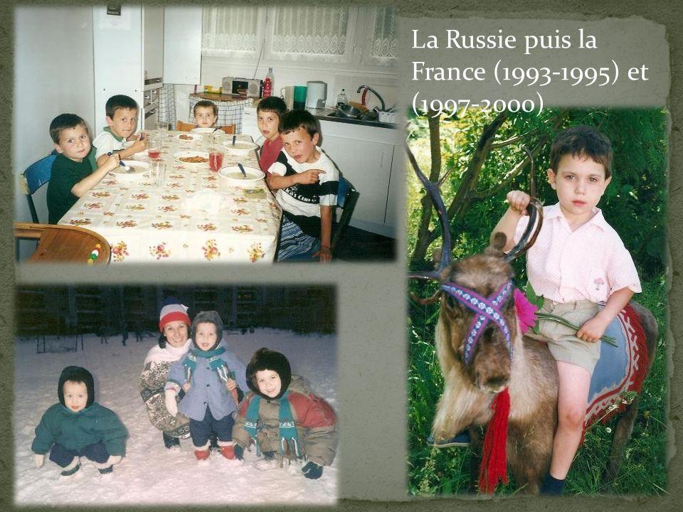 La Russie puis la France (1993-1995) et (1997-2000)
