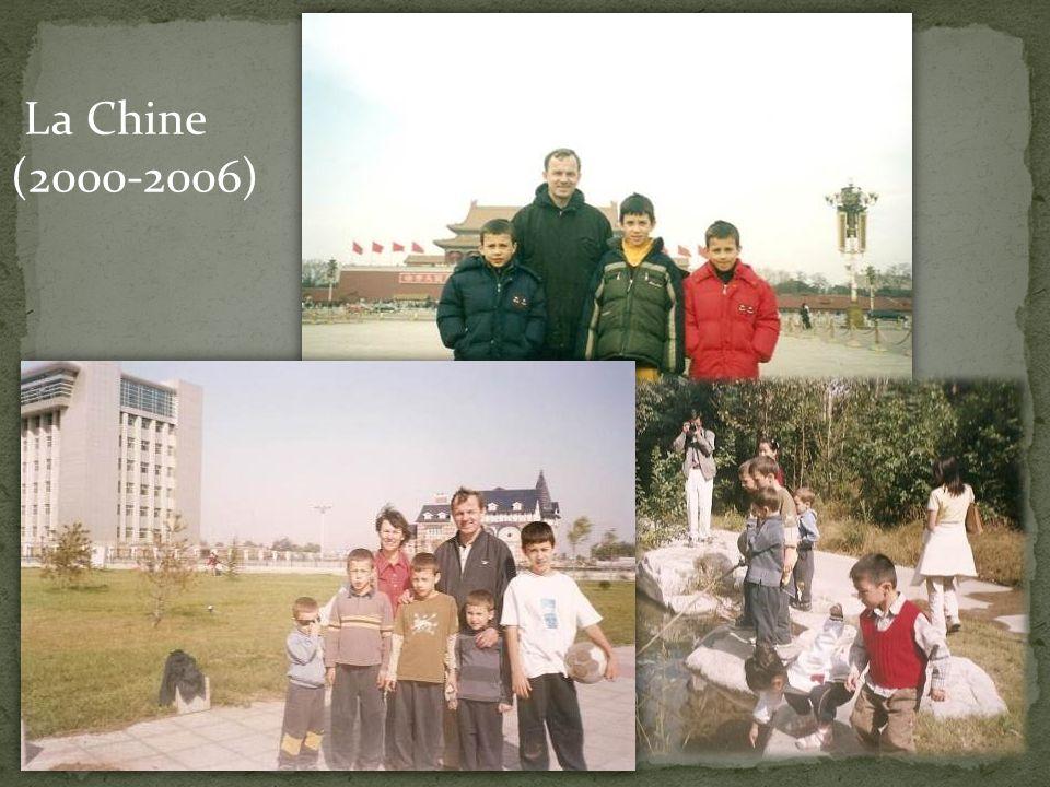 La Chine (2000-2006)