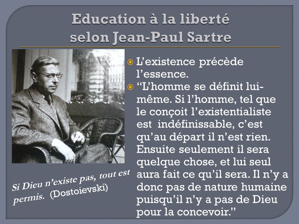 Education à la liberté selon Jean-Paul Sartre
