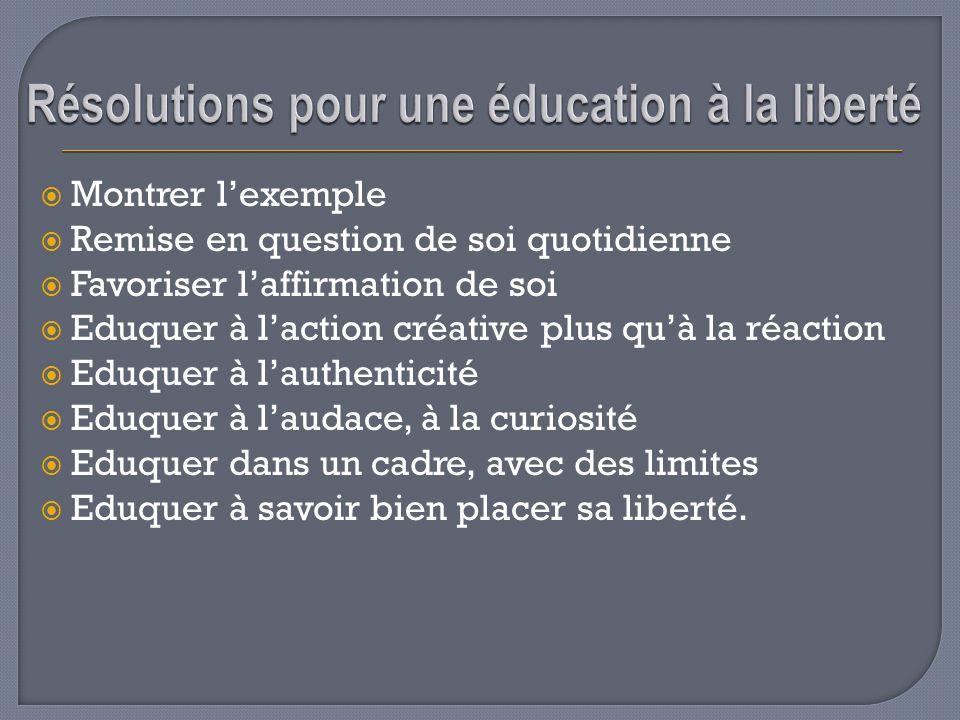 Résolutions pour une éducation à la liberté