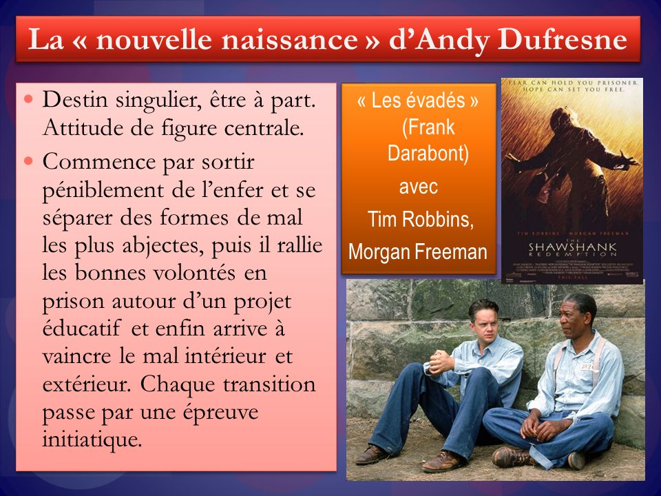 La « nouvelle naissance » d'Andy Dufresne