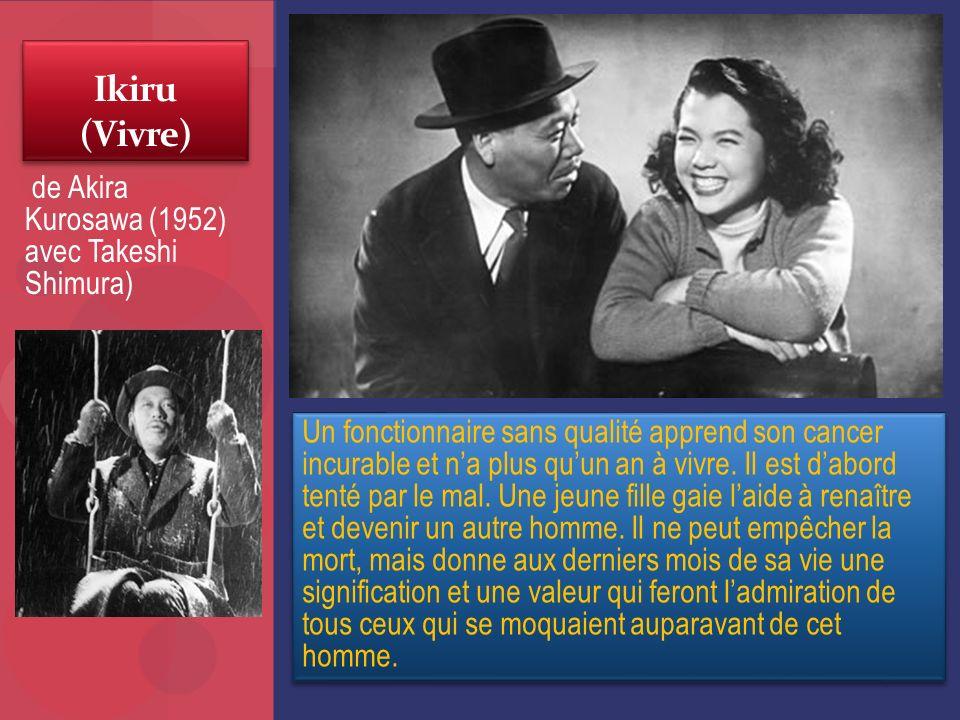Ikiru (Vivre) de Akira Kurosawa (1952) avec Takeshi Shimura)