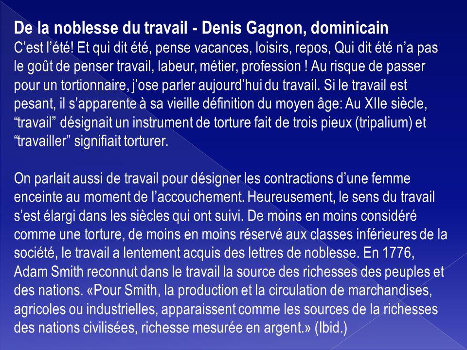 De la noblesse du travail - Denis Gagnon, dominicain