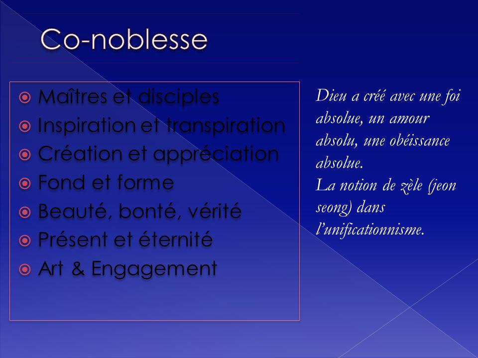 Co-noblesse Maîtres et disciples Inspiration et transpiration