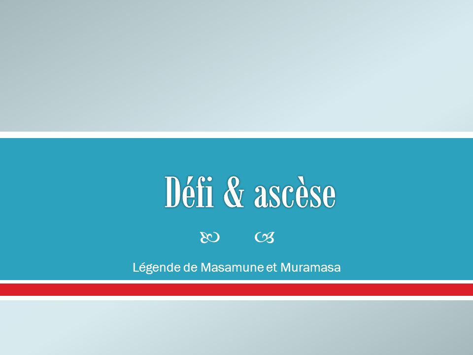 Légende de Masamune et Muramasa